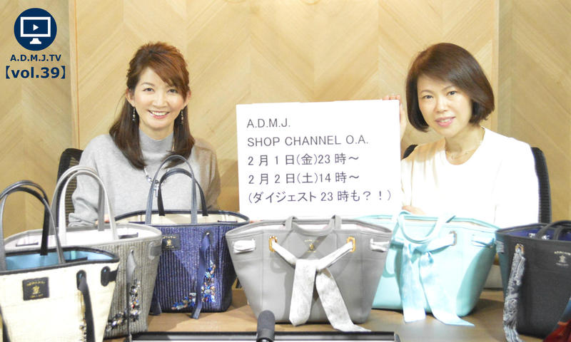 A.D.M.J.TV【vol.39】SHOP CHANNEL O.A.